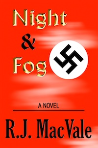 Night & Fog by R.J. MacVale